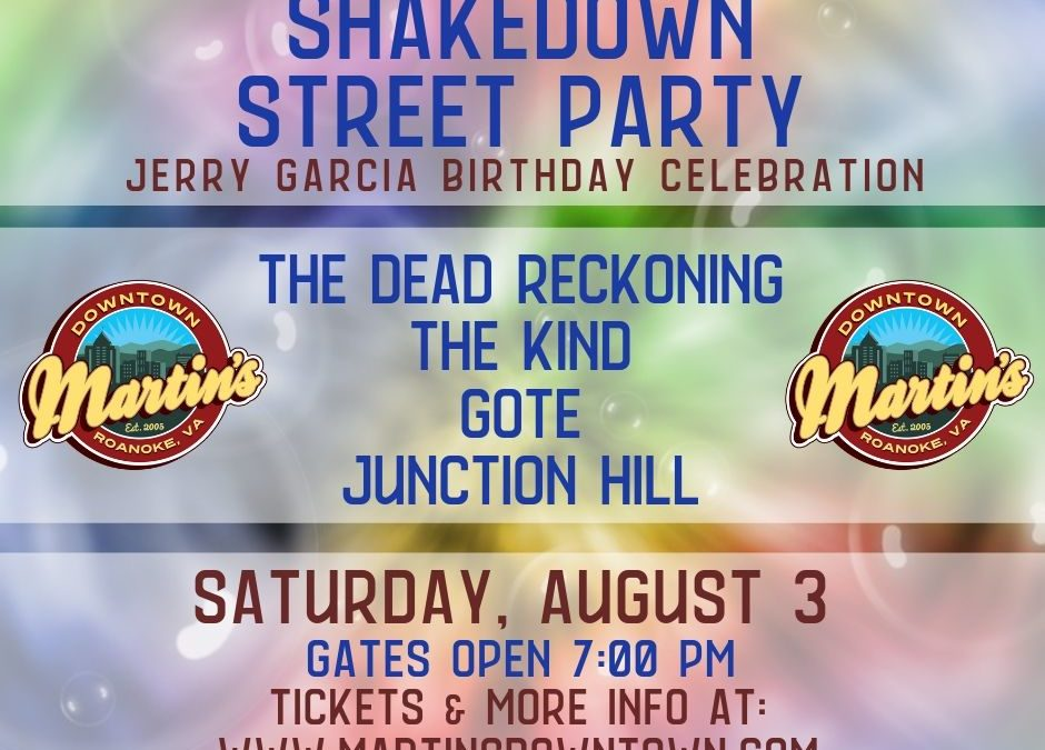 Shakedown Street Party | Saturday, August 3rd, 2019
